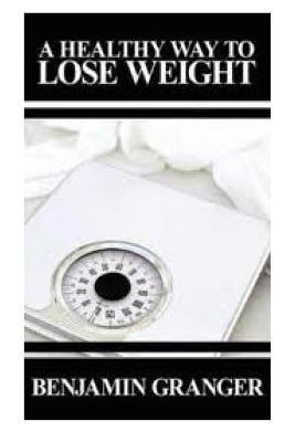 A Healthy Way to Lose Weight