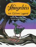 Shingebiss: an Ojibwe Legend