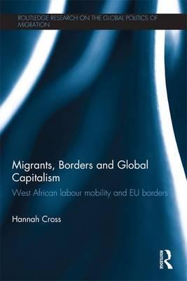 Migrants, Borders and Global Capitalism
