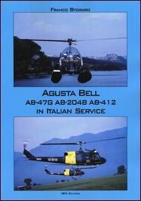 Augusta Bell AB-47G AB-204B AB-412 in Italian service. Ediz. italiana e inglese