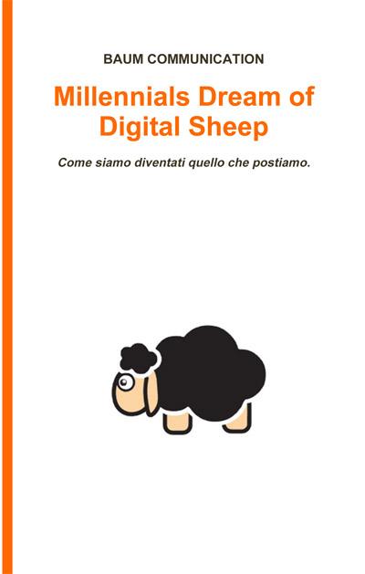 Millennials Dream of Digital Sheep