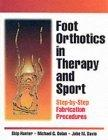 Foot Orthotics in Therapy and Sport