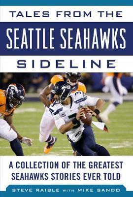 Tales from the Seattle Seahawks Sideline