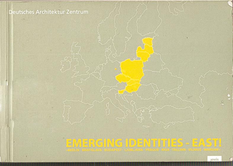 Emerging Identities - East!
