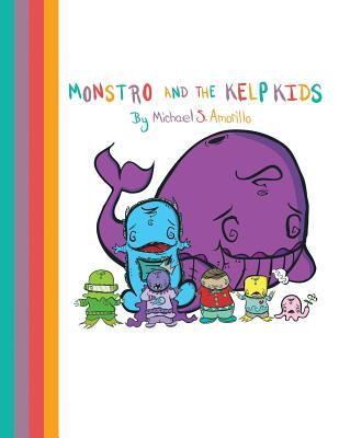 Monstro and the Kelp Kids