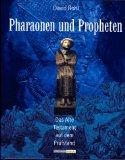 Pharaonen und Propheten.