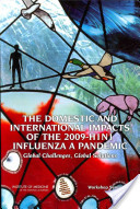 The Domestic and International Impacts of the 2009-H1N1 Influenza A Pandemic