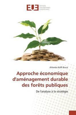 Approche Economique d'Aménagement Durable des Forets Publiques