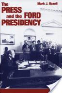 Press Ford Presidency