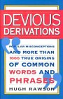 Devious Derivations