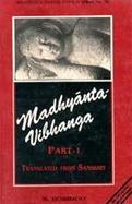 Madhyanta-Vibhanga, Part 1