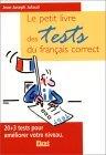 Le Petit Livre des tests du francais correct