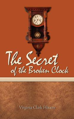 The Secret of the Broken Clock