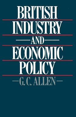 British Industry and Economic Policy
