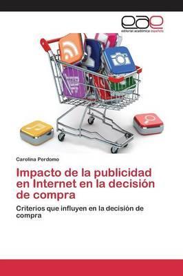 Impacto de la publicidad en Internet en la decisión de compra