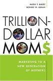 Trillion-Dollars Moms