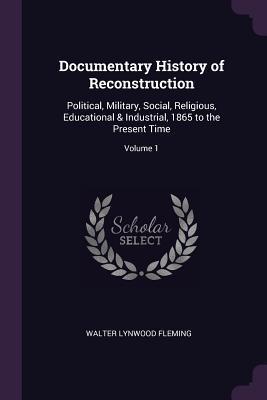 Documentary History of Reconstruction