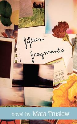 Fifteen Fragments