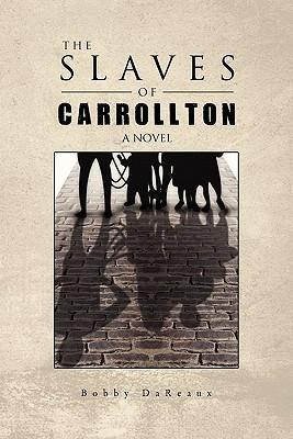 The Slaves of Carrollton