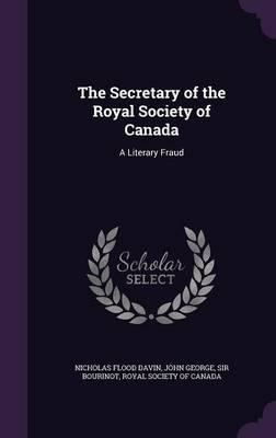 The Secretary of the Royal Society of Canada