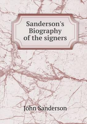 Sanderson's Biography of the Signers
