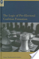 The Logic of Pre-electoral Coalition Formation