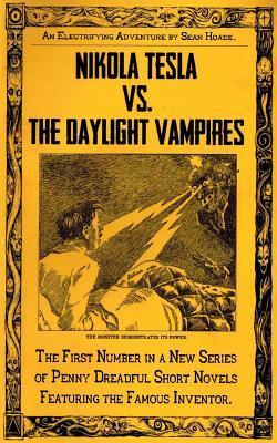 Nikola Tesla vs. The Daylight Vampires