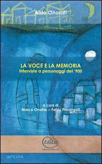 La voce e la memoria...