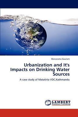 Urbanization and It's Impacts on Drinking Water Sources