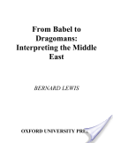 From Babel to Dragomans : Interpreting the Middle East