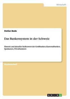 Das Bankensystem in der Schweiz