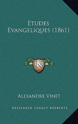 Etudes Evangeliques ...