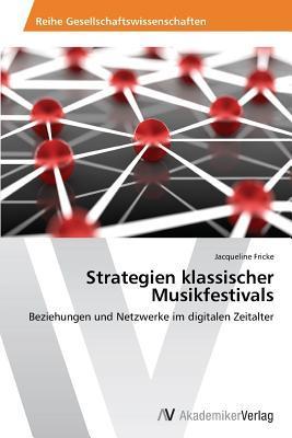 Strategien klassischer Musikfestivals