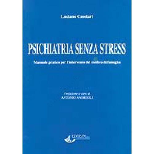 Psichiatria senza stress