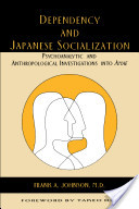 Dependency and Japanese Socialization
