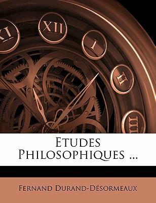 Etudes Philosophiques ...