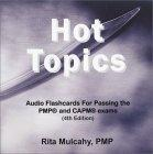 Hot Topics, Audio Flashcards for Passing the PMP and CAPM Exams, 4th Edition