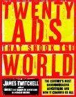 Twenty Ads That Shook the World