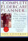 The Complete Eldercare Planner, Second Edition