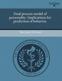 Dual Process Model of Personality