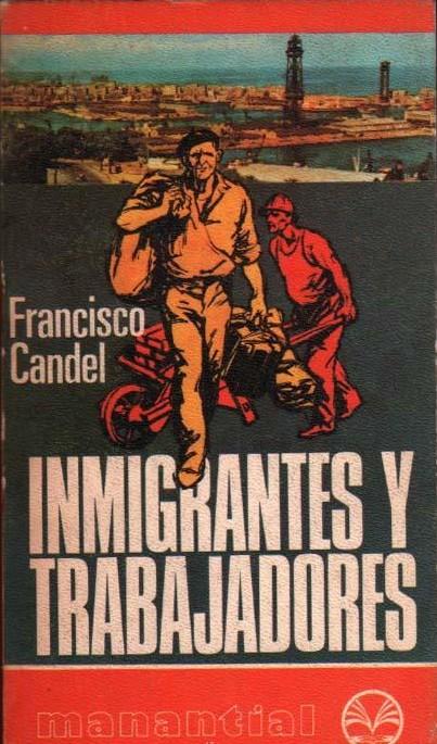 Inmigrantes y trabajadores