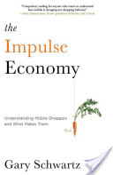 The Impulse Economy