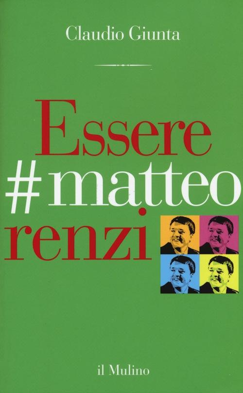 Essere #matteorenzi