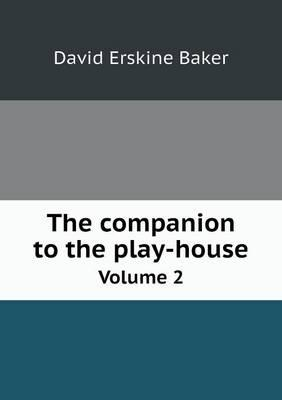 The Companion to the Play-House Volume 2