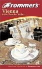 Frommer's Vienna and the Danube Valley, Fourth Edition