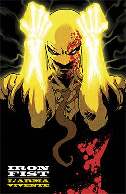Iron Fist: L'arma vivente #1 - Variant Cover