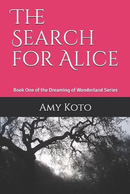 The Search for Alice