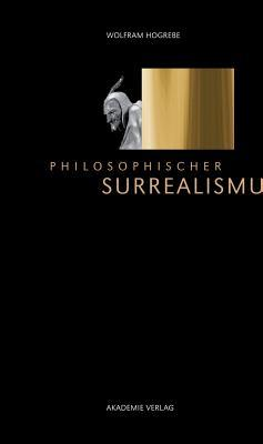 Philosophischer Surrealismus