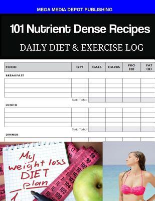 101 Nutrient Dense R...