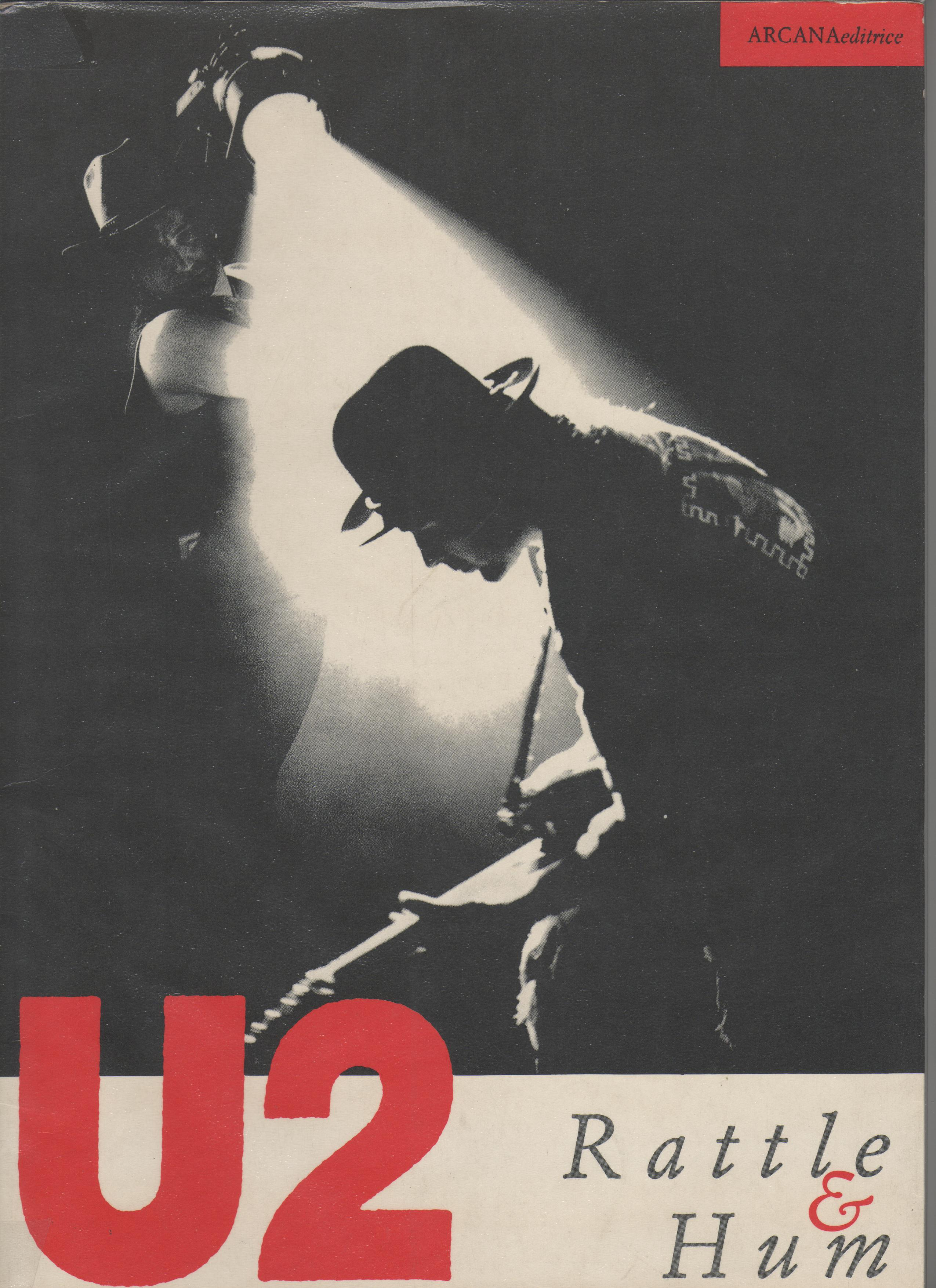 U2. Rattle & hum